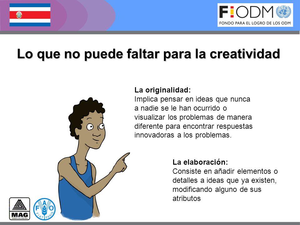 La originalidad: Implica pensar en ideas que nunca a nadie se le han ocurrido o visualizar los problemas de manera diferente para encontrar respuestas
