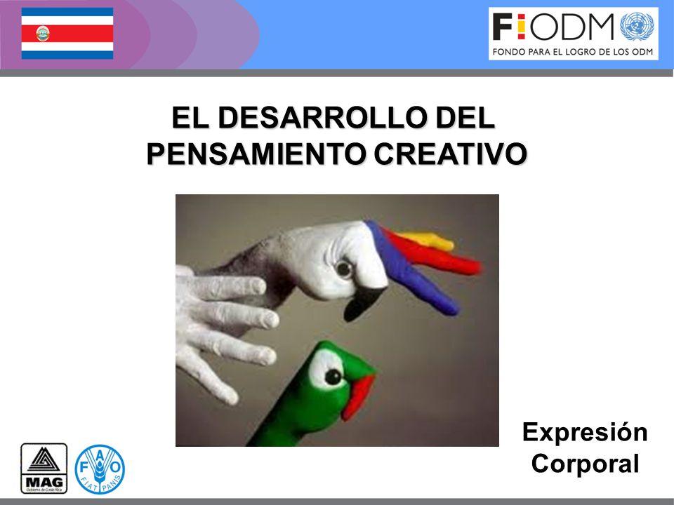 Expresión Corporal EL DESARROLLO DEL PENSAMIENTO CREATIVO