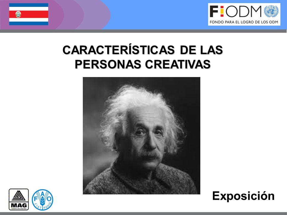 CARACTERÍSTICAS DE LAS PERSONAS CREATIVAS Exposición