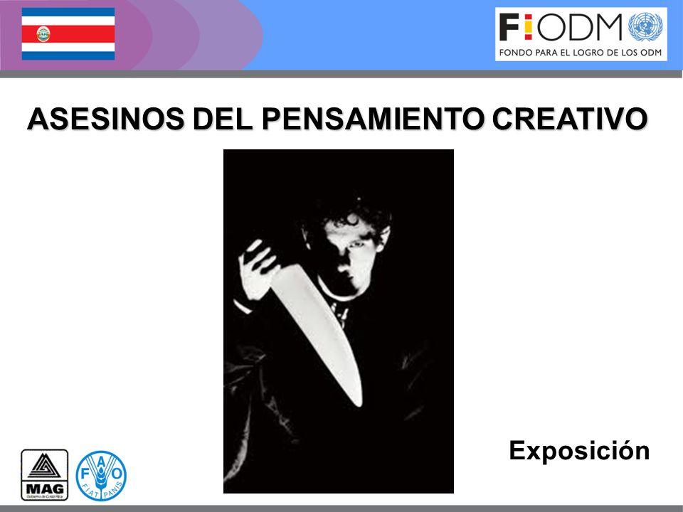 ASESINOS DEL PENSAMIENTO CREATIVO Exposición