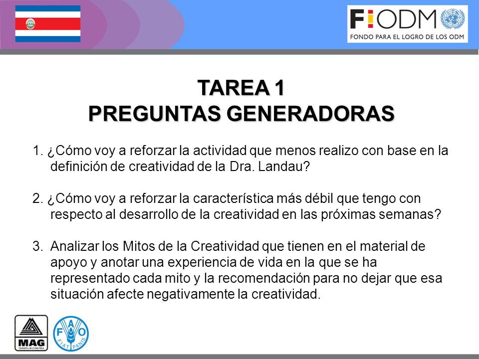1. ¿Cómo voy a reforzar la actividad que menos realizo con base en la definición de creatividad de la Dra. Landau? 2. ¿Cómo voy a reforzar la caracter
