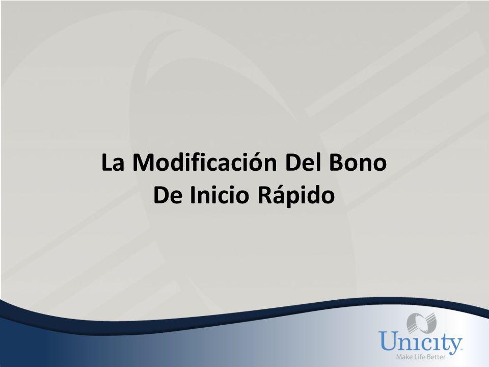 La Modificación Del Bono De Inicio Rápido