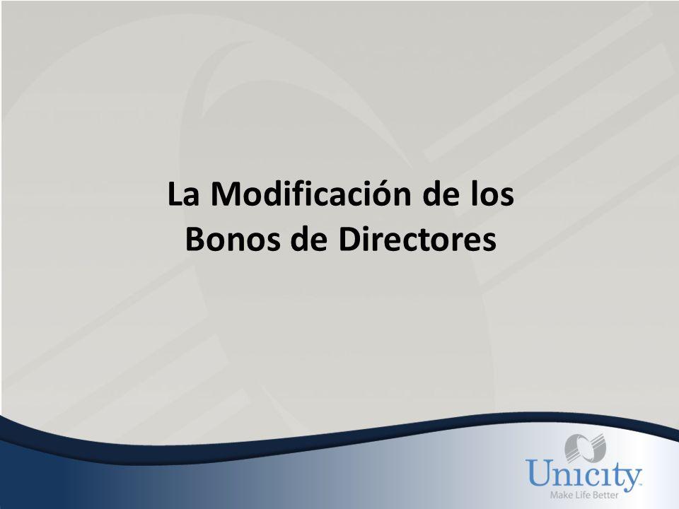 La Modificación de los Bonos de Directores