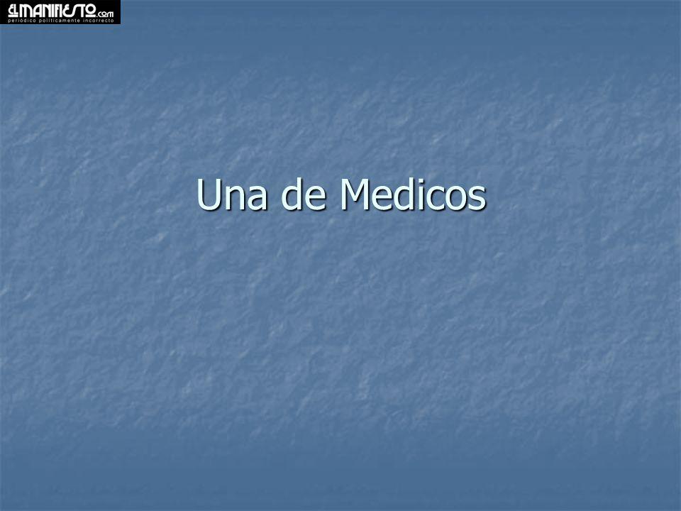 Una de Medicos