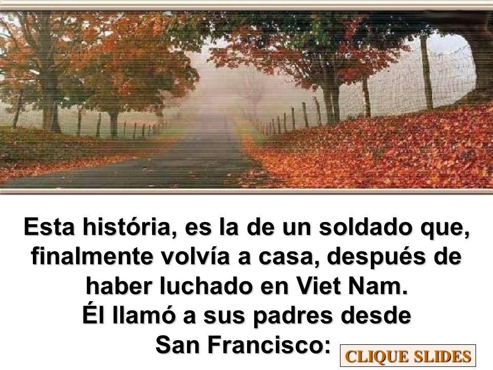 Esta história, es la de un soldado que, finalmente volvía a casa, después de haber luchado en Viet Nam.