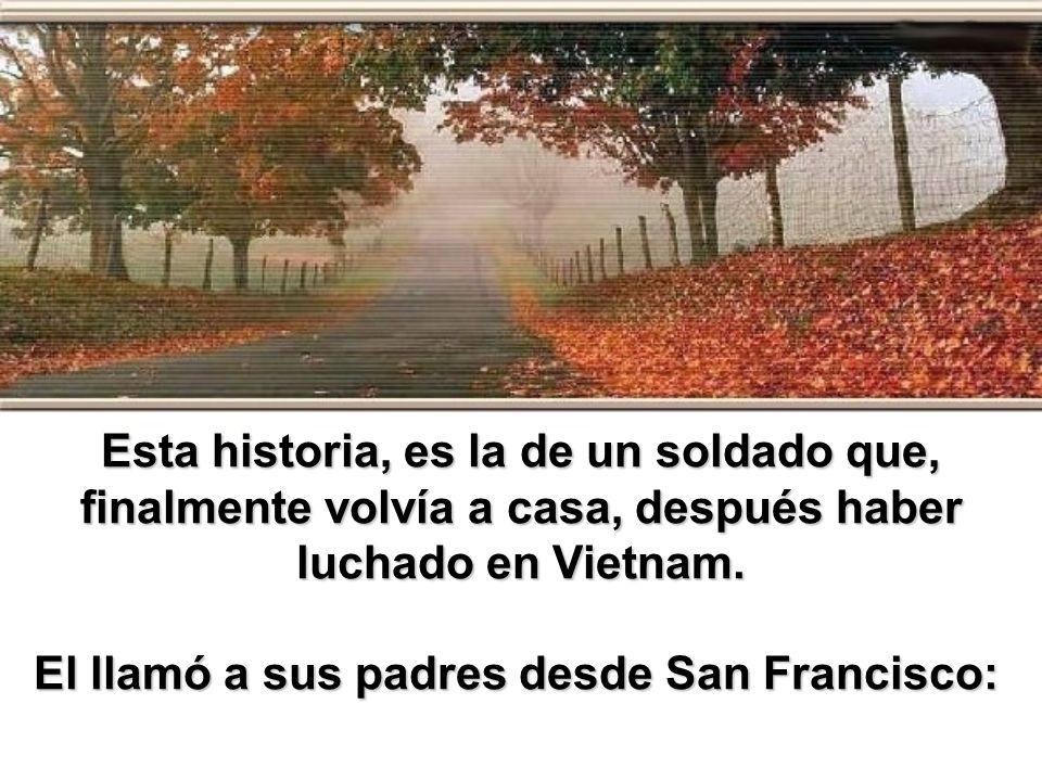 Esta historia, es la de un soldado que, finalmente volvía a casa, después haber luchado en Vietnam.
