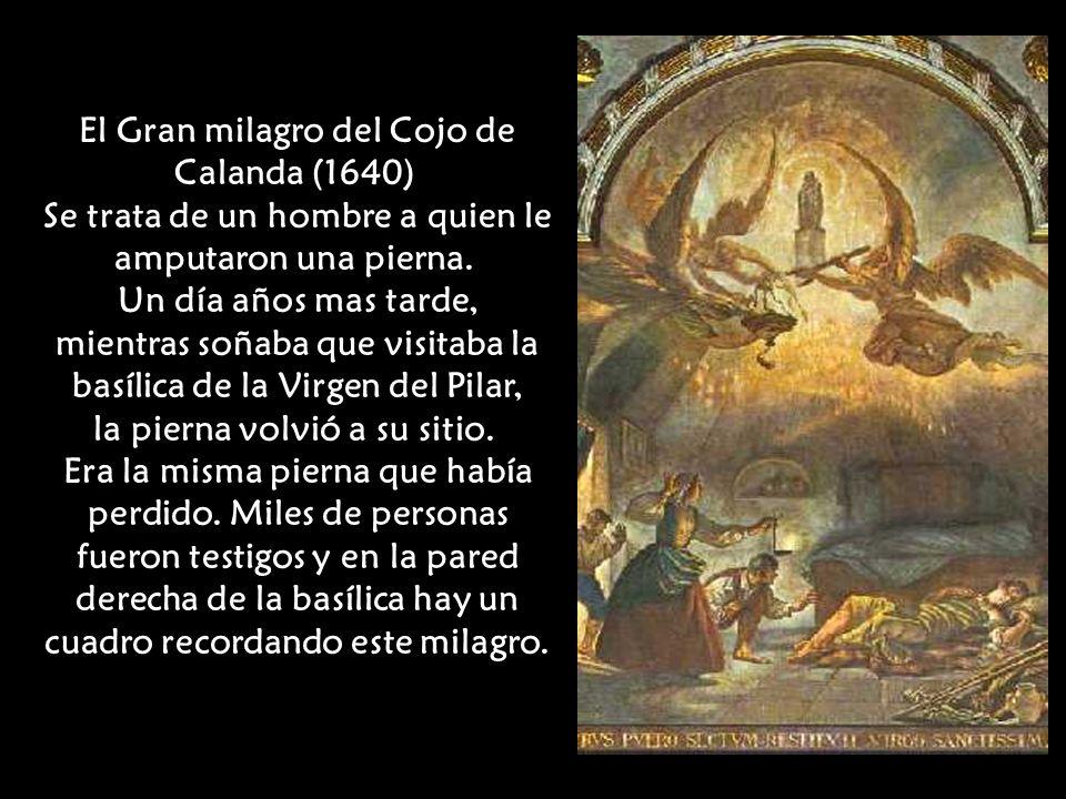 En 1438 se escribió un Libro de milagros atribuidos a la Virgen del Pilar, que contribuyó al fomento de la devoción hasta el punto de que, el rey Fernando el católico dijo: creemos que ninguno de los católicos de occidente ignora que en la ciudad de Zaragoza hay un templo de admirable devoción sagrada y antiquísima, dedicado a la Sta.y Purísima Virgen y Madre de Dios, Sta.