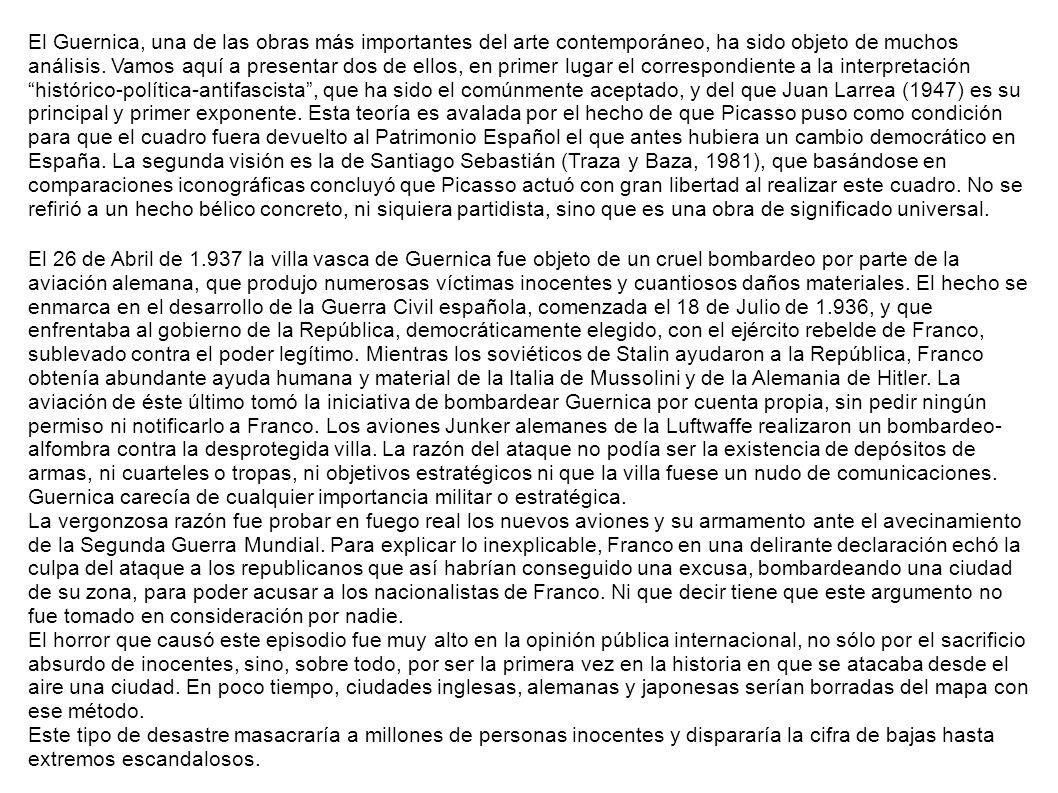 El Guernica, una de las obras más importantes del arte contemporáneo, ha sido objeto de muchos análisis.