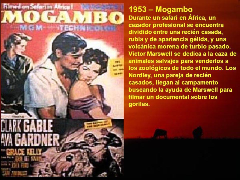 Las nieves del Kilimanjaro - 1952 Víctima de una herida en una pierna que amenaza gangrena, el novelista Harry Street y su esposa Helen se encuentran