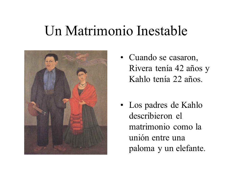 Un Matrimonio Inestable Cuando se casaron, Rivera tenía 42 años y Kahlo tenía 22 años. Los padres de Kahlo describieron el matrimonio como la unión en