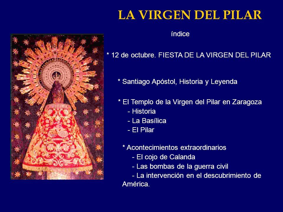 LA FIESTA DEL PILAR Así, se coloca la imagen en la plaza del santuario y millares de fieles le depositan flores para realizar un gran manto.