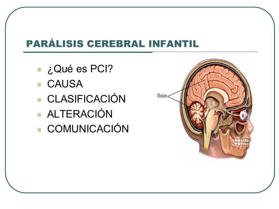 ¿QUÉ ES.¿Qué es parálisis cerebral infantil (PCI).