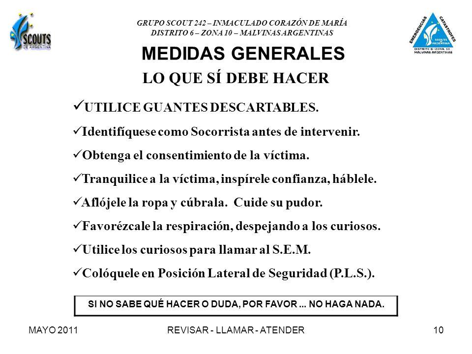 MAYO 2011REVISAR - LLAMAR - ATENDER10 LO QUE SÍ DEBE HACER UTILICE GUANTES DESCARTABLES.