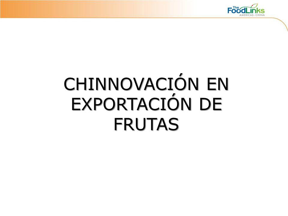 CHINNOVACIÓN EN EXPORTACIÓN DE FRUTAS