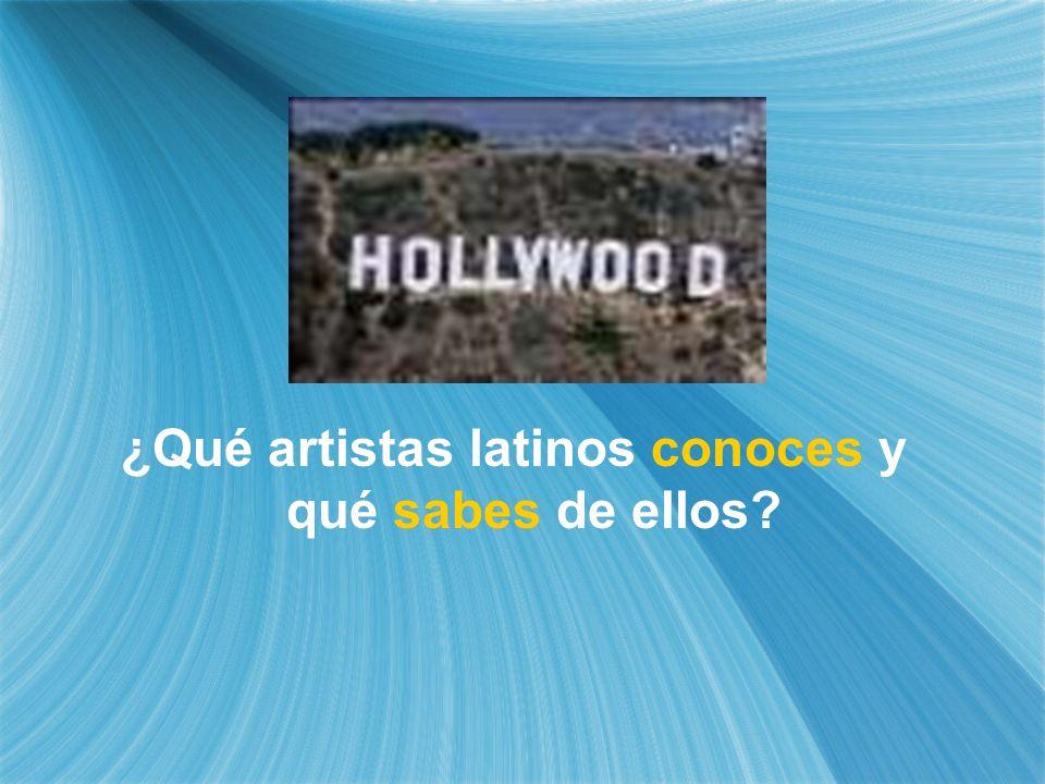 ¿Qué artistas latinos conoces y qué sabes de ellos?