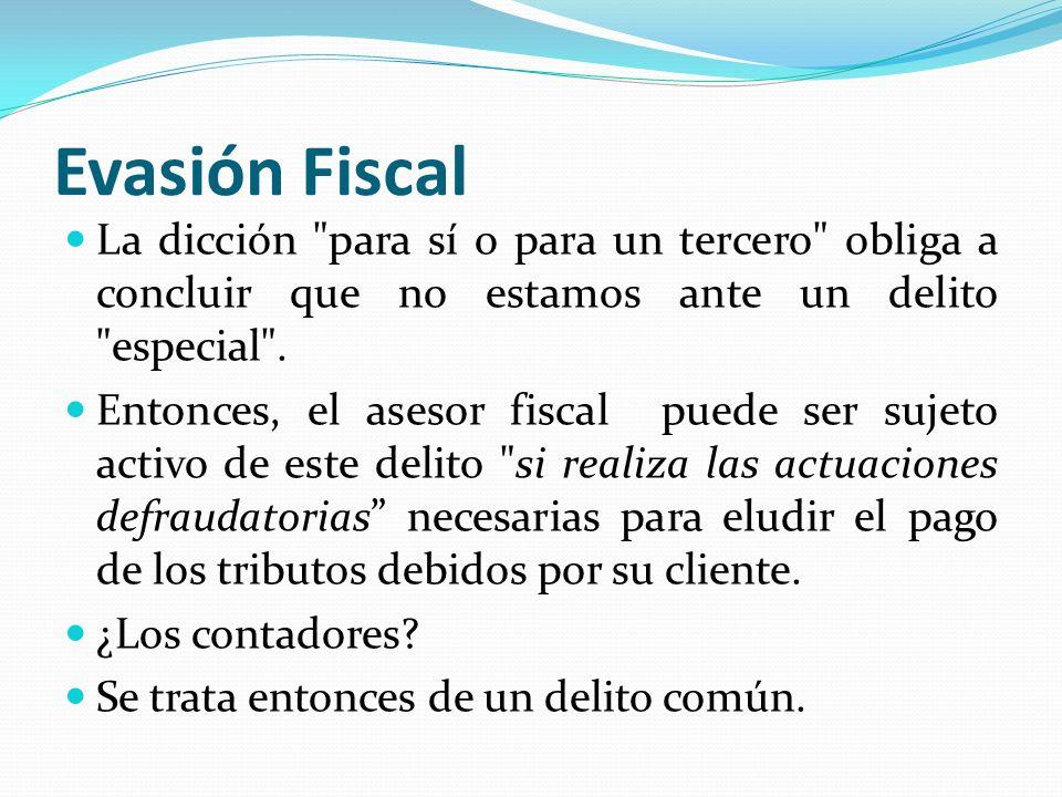 Evasión Fiscal La dicción