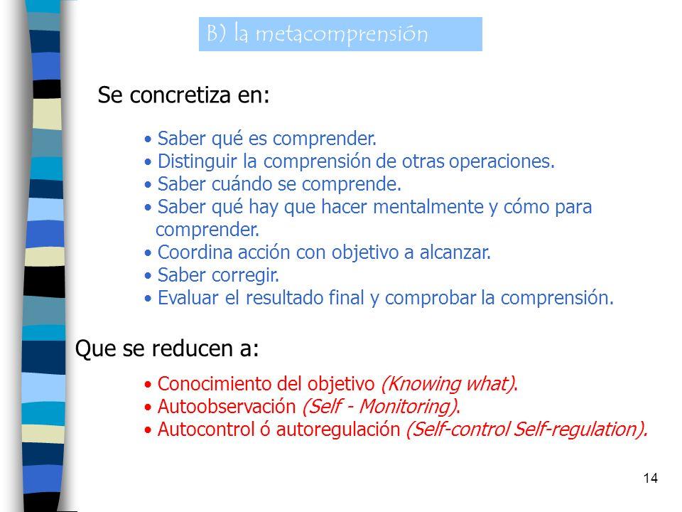 13 < Cohesión PROPOSICIONAL: Comprobar si las ideas expresadas en las proposiciones adyacentes pueden ser integradas con lógica y sentido. < Cohesión