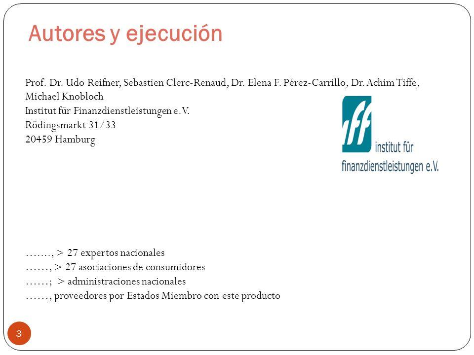 Autores y ejecución 3 Prof. Dr. Udo Reifner, Sebastien Clerc-Renaud, Dr.