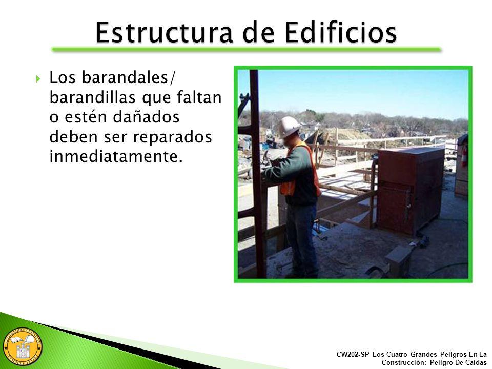 Los Barandales/ Barandillas deben estar bien instalados/sostenido s al trabajar 6 pies o más de altura.