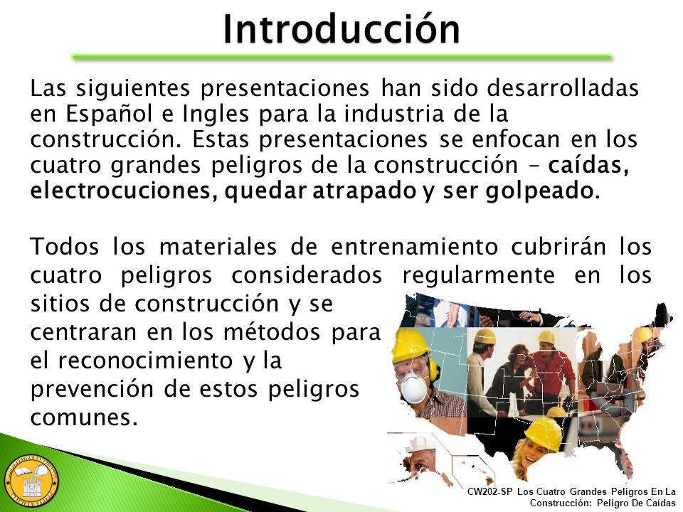 Certificación en Seguridad para el Trabajador de Construcción CW202-SP Presentado Por: Centro de Entrenamiento para el Cumplimiento en la Construcción