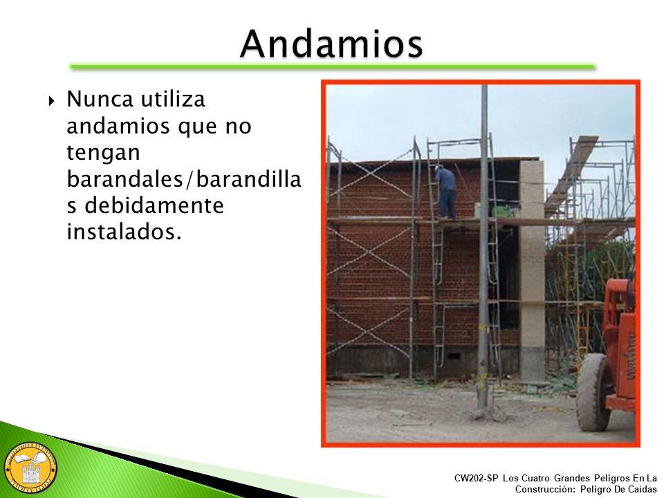 Al trabajar en andamios de 6 pies o más de altura, los barandales/ barandillas deberán ser instalados. CW202-SP Los Cuatro Grandes Peligros En La Cons