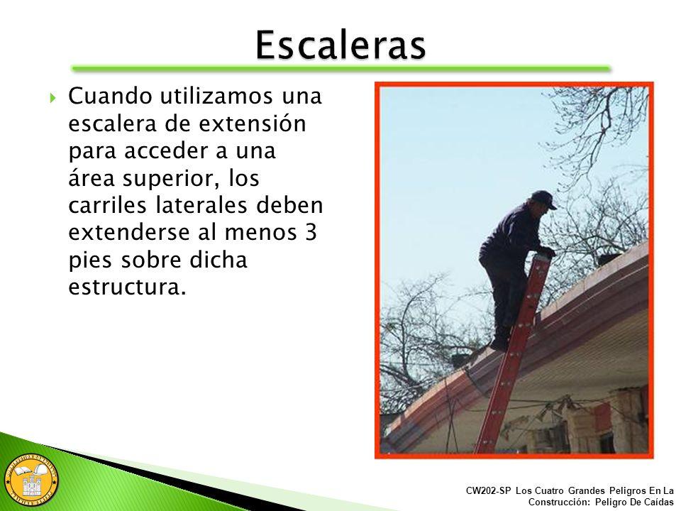 Las escaleras deben estar colocadas en un ángulo seguro para evitar el potencial peligro de una caída al subir o bajar. La extensión de la escalera de