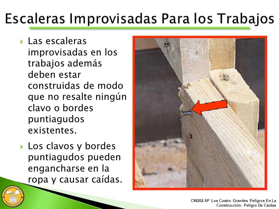 Nunca utilices una escalera improvisada en los trabajos que este dañada o que le falten peldaños.