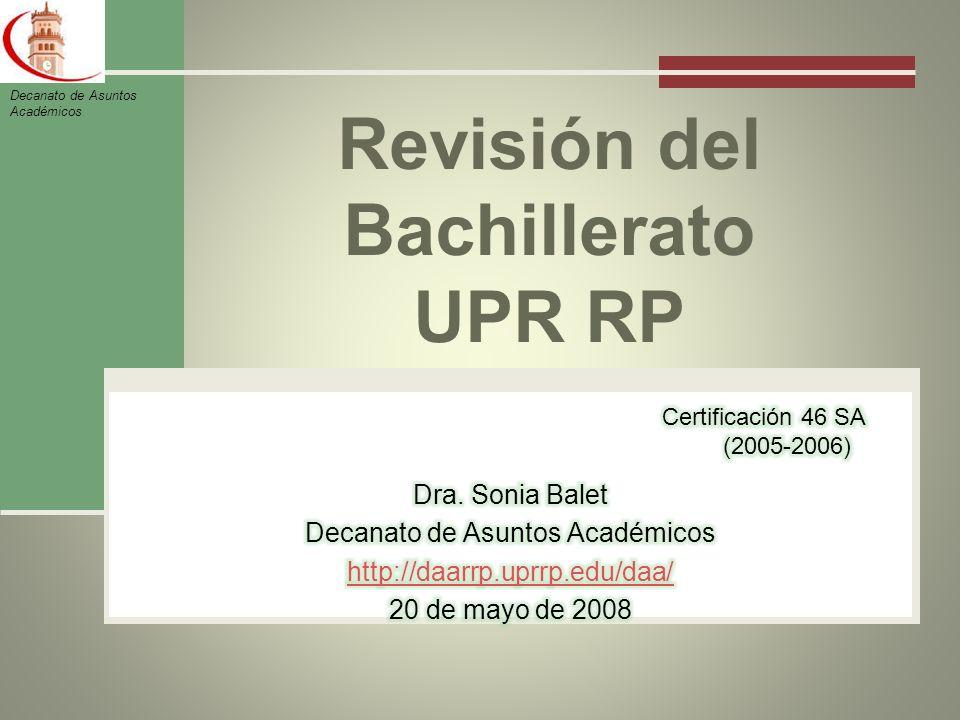 Revisión del Bachillerato UPR RP Decanato de Asuntos Académicos
