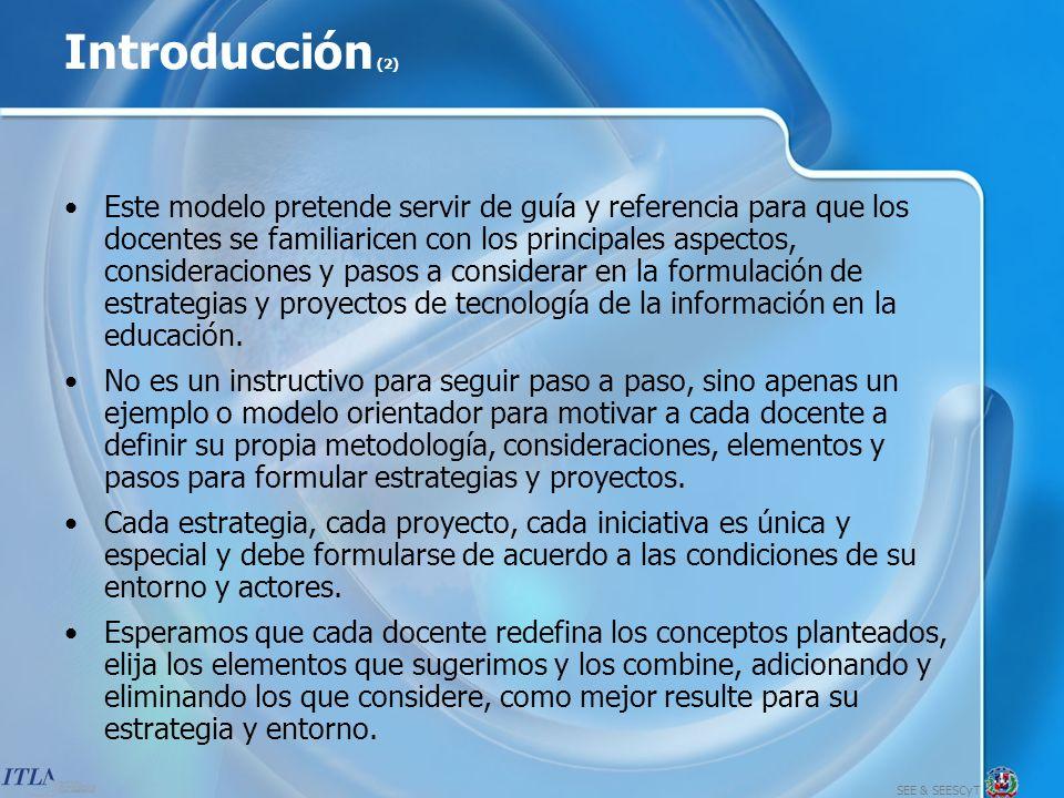 SEE & SEESCyT 16 Pasos para Formular una Estrategia de Tecnología de la Información 14.