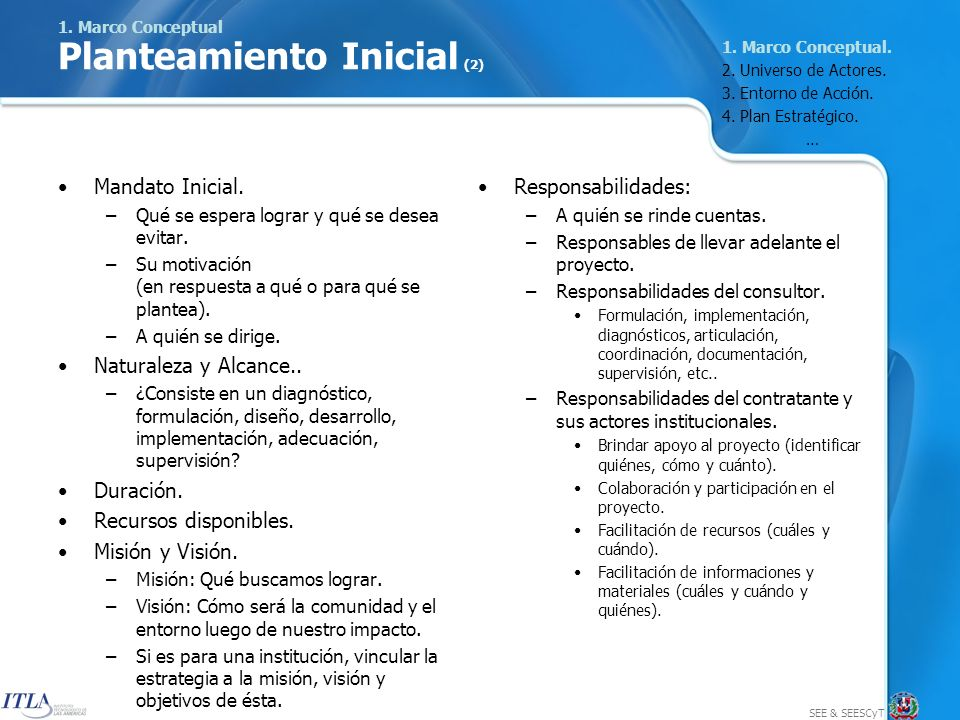 SEE & SEESCyT 1. Marco Conceptual Planteamiento Inicial (2) Mandato Inicial.