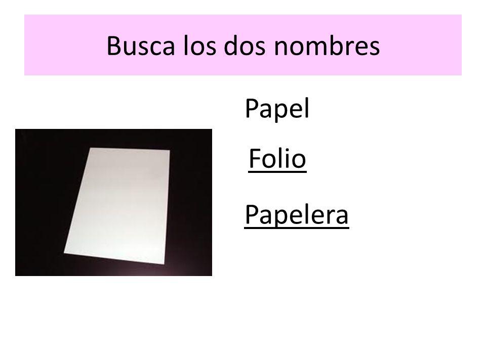 Busca los dos nombres Papel Folio Papelera
