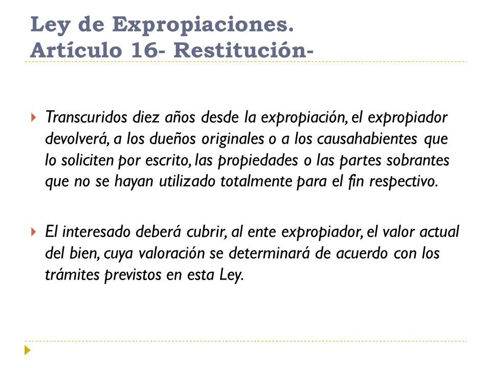 Ley de Expropiaciones.