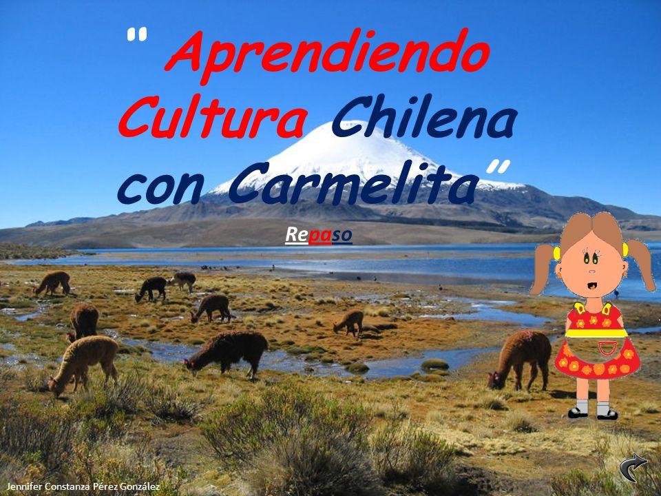 Aprendiendo Cultura Chilena con Carmelita Jennifer Constanza Pérez González Repaso