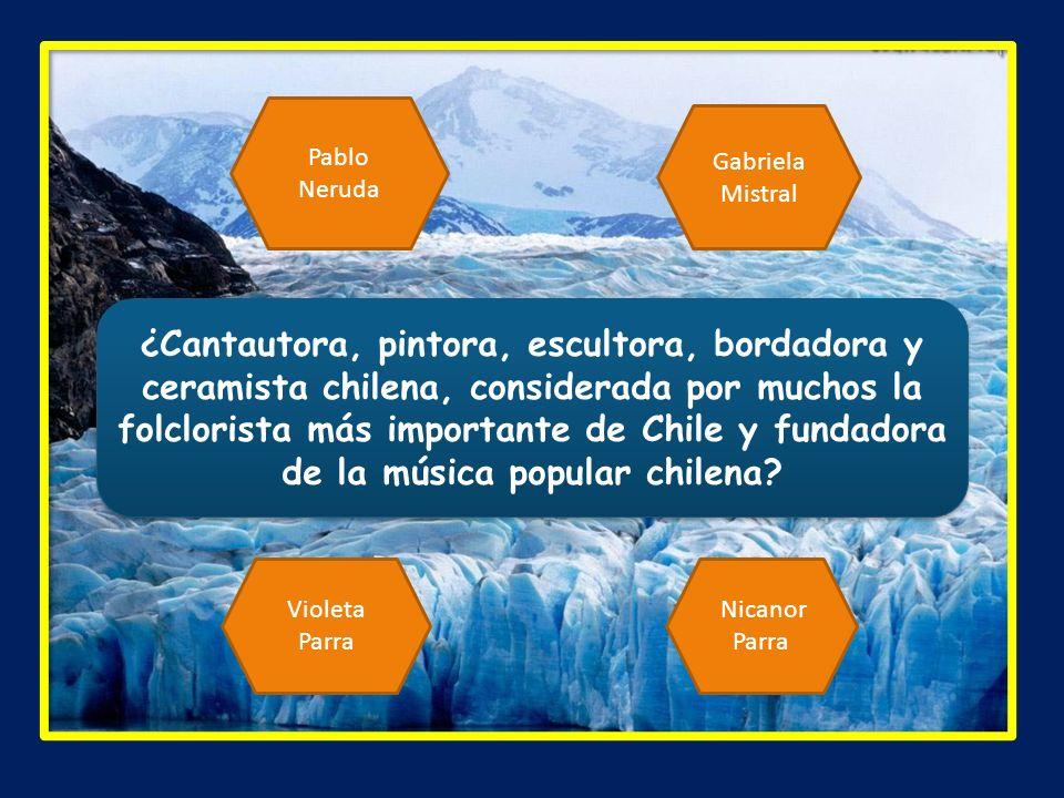 ¿Cantautora, pintora, escultora, bordadora y ceramista chilena, considerada por muchos la folclorista más importante de Chile y fundadora de la música