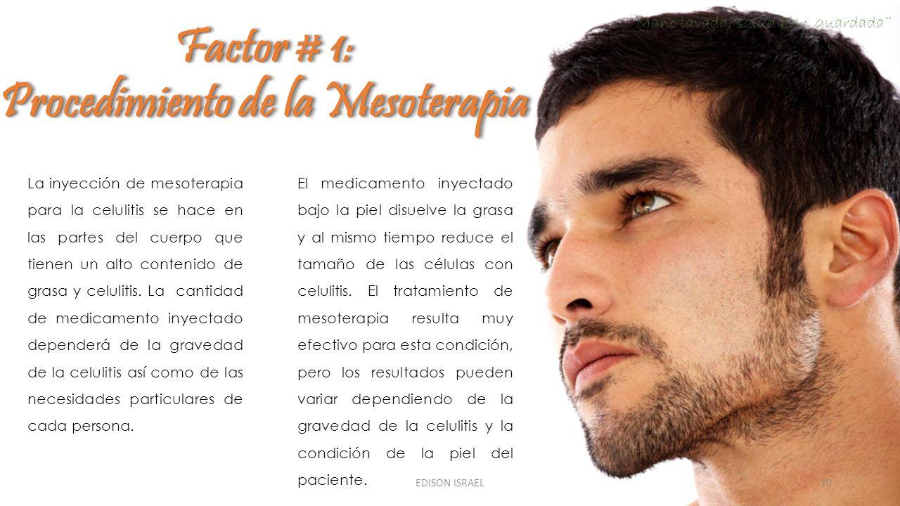 La inyección de mesoterapia para la celulitis se hace en las partes del cuerpo que tienen un alto contenido de grasa y celulitis. La cantidad de medic