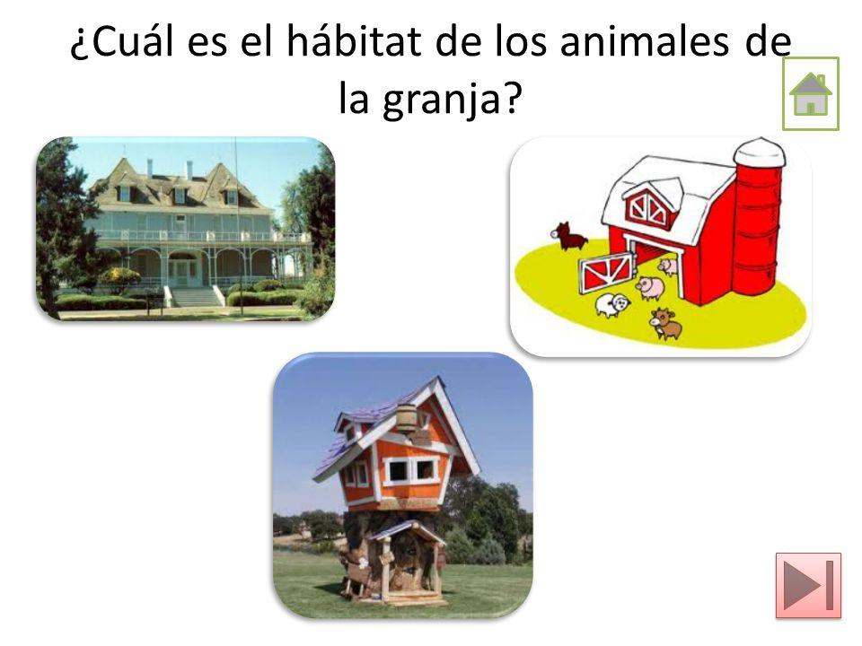 ¿Cuál es el hábitat de los animales de la granja?