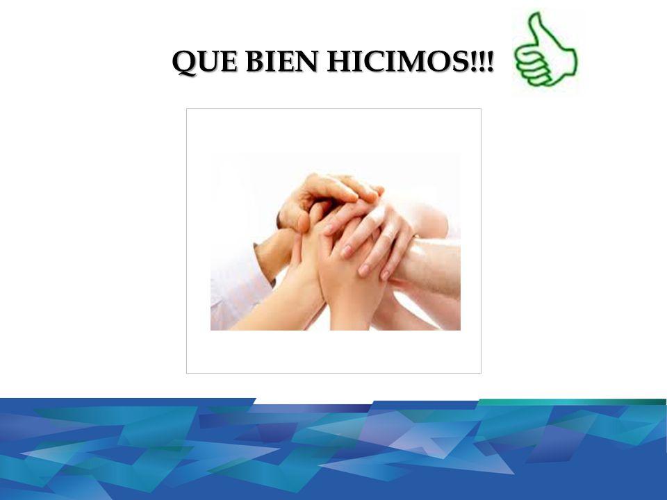 QUE BIEN HICIMOS!!!