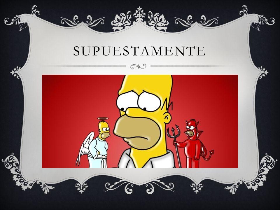 SUPUESTAMENTE