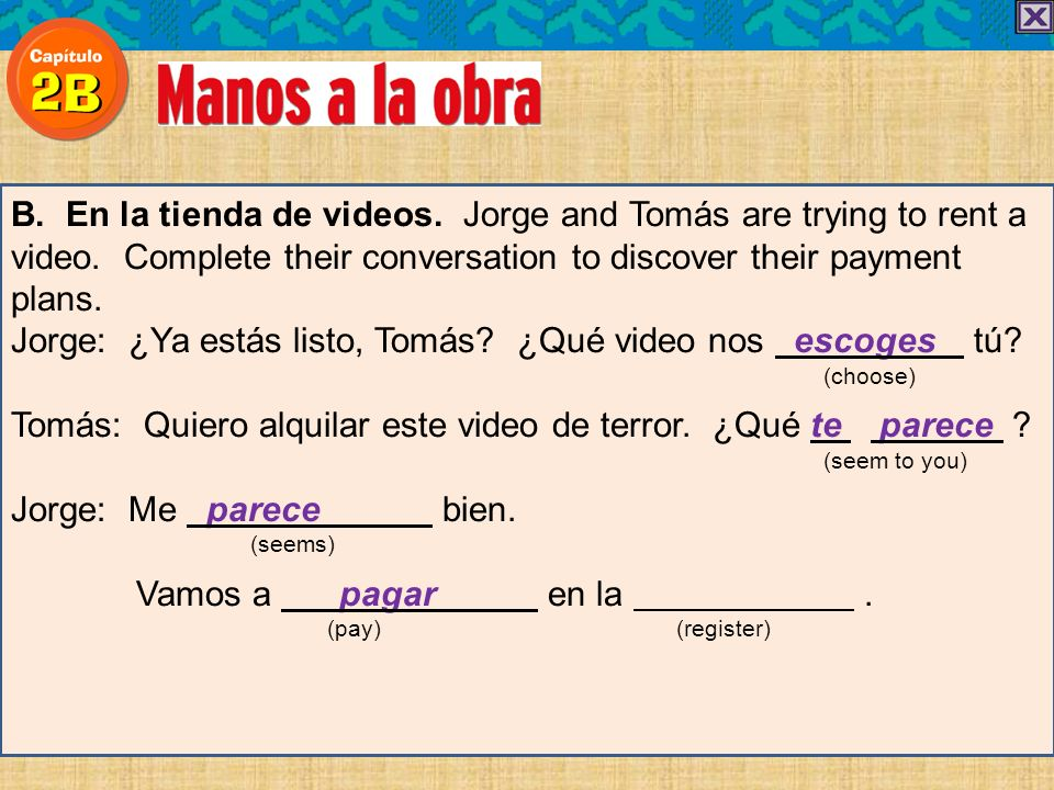 B. En la tienda de videos. Jorge and Tomás are trying to rent a video.