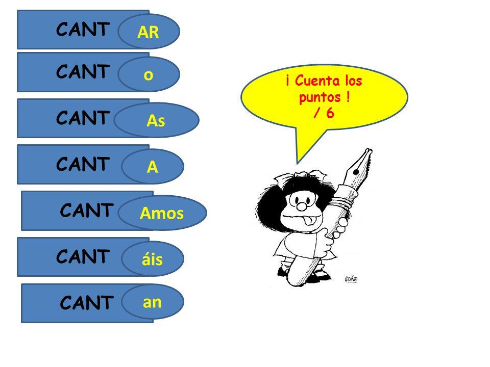 CANT AR As o A Amos áis CANT an ¡ Cuenta los puntos ! / 6