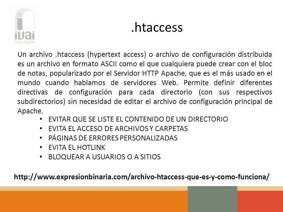Un archivo.htaccess (hypertext access) o archivo de configuración distribuida es un archivo en formato ASCII como el que cualquiera puede crear con el bloc de notas, popularizado por el Servidor HTTP Apache, que es el más usado en el mundo cuando hablamos de servidores Web.