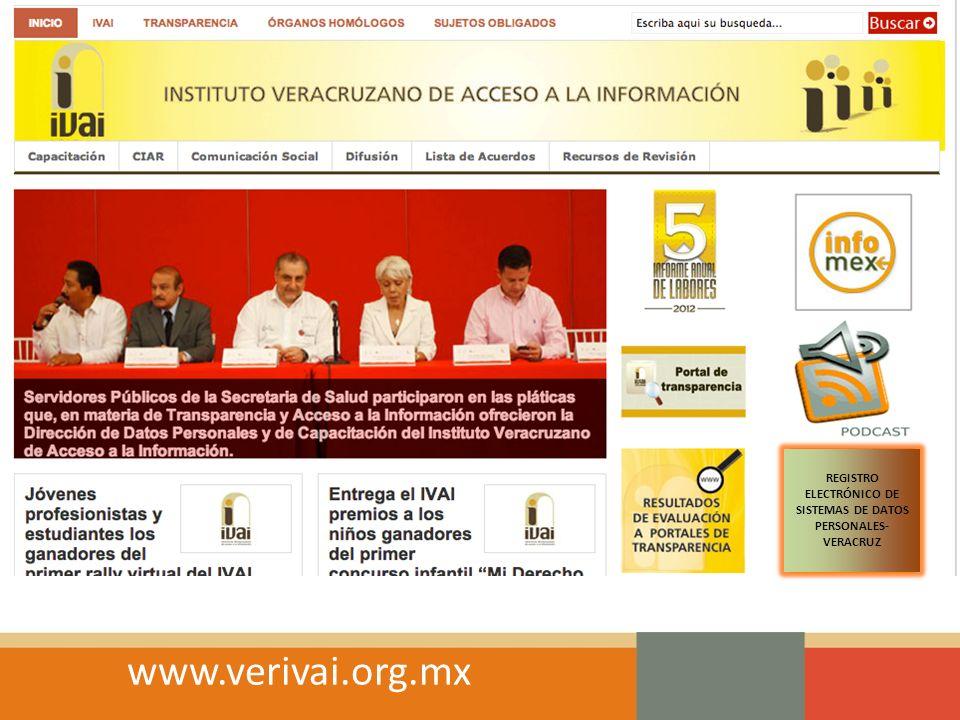 REGISTRO ELECTRÓNICO DE SISTEMAS DE DATOS PERSONALES- VERACRUZ www.verivai.org.mx