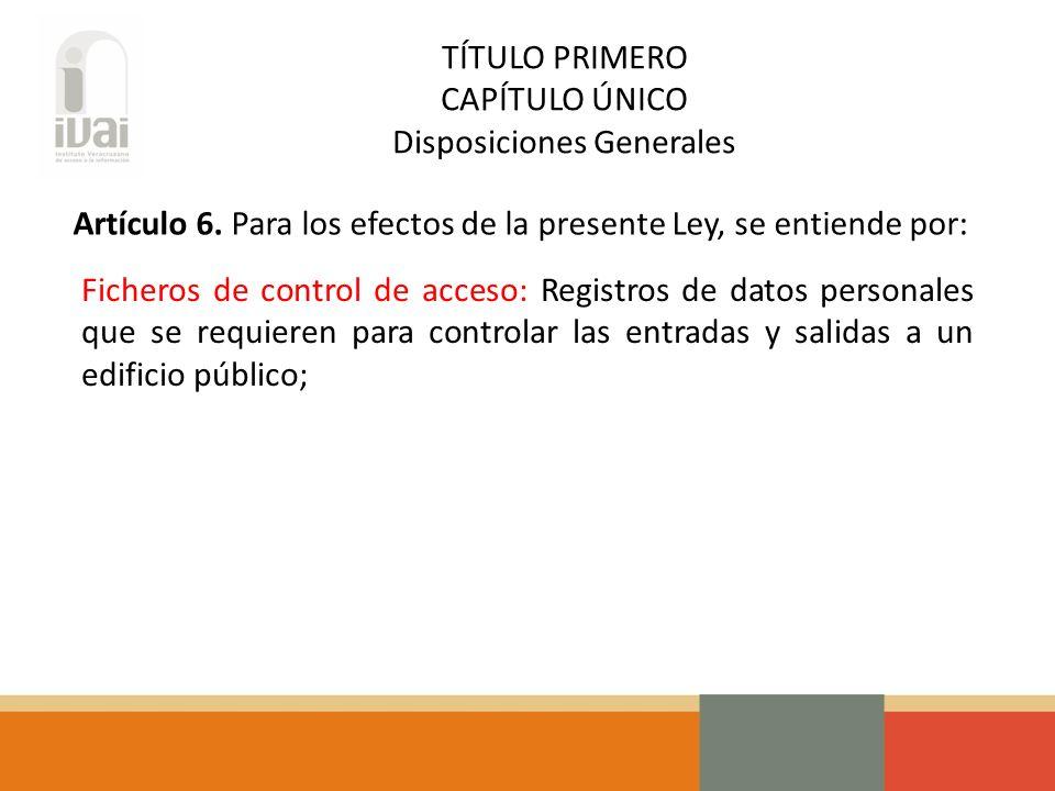 CAPÍTULO V Video-Vigilancia y Ficheros de Control de Acceso Artículo 26.