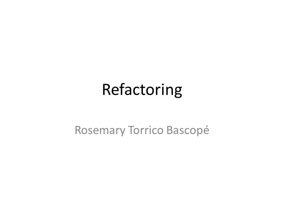 Refactoring Rosemary Torrico Bascopé