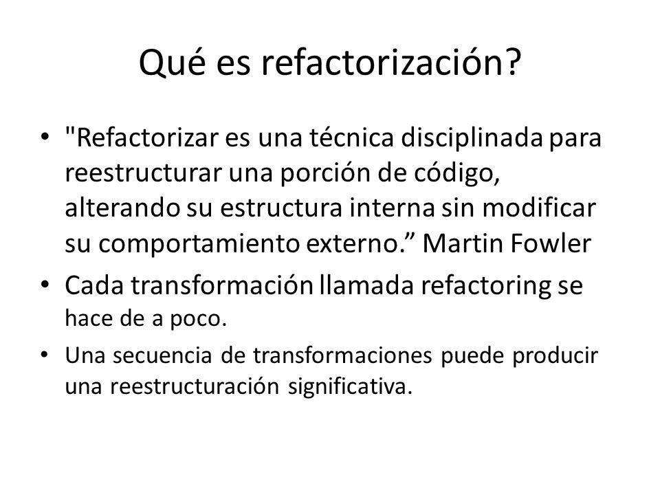 Qué es refactorización.