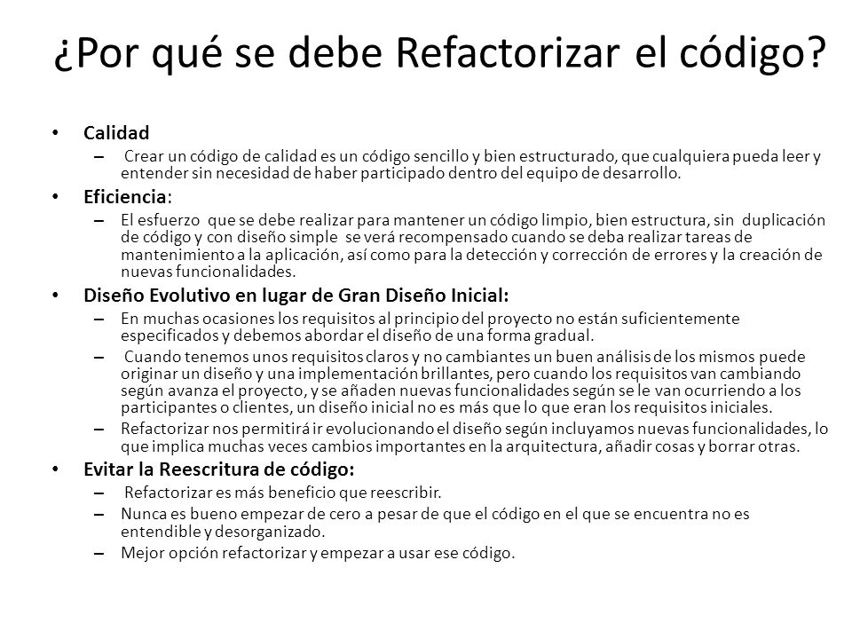¿Por qué se debe Refactorizar el código.