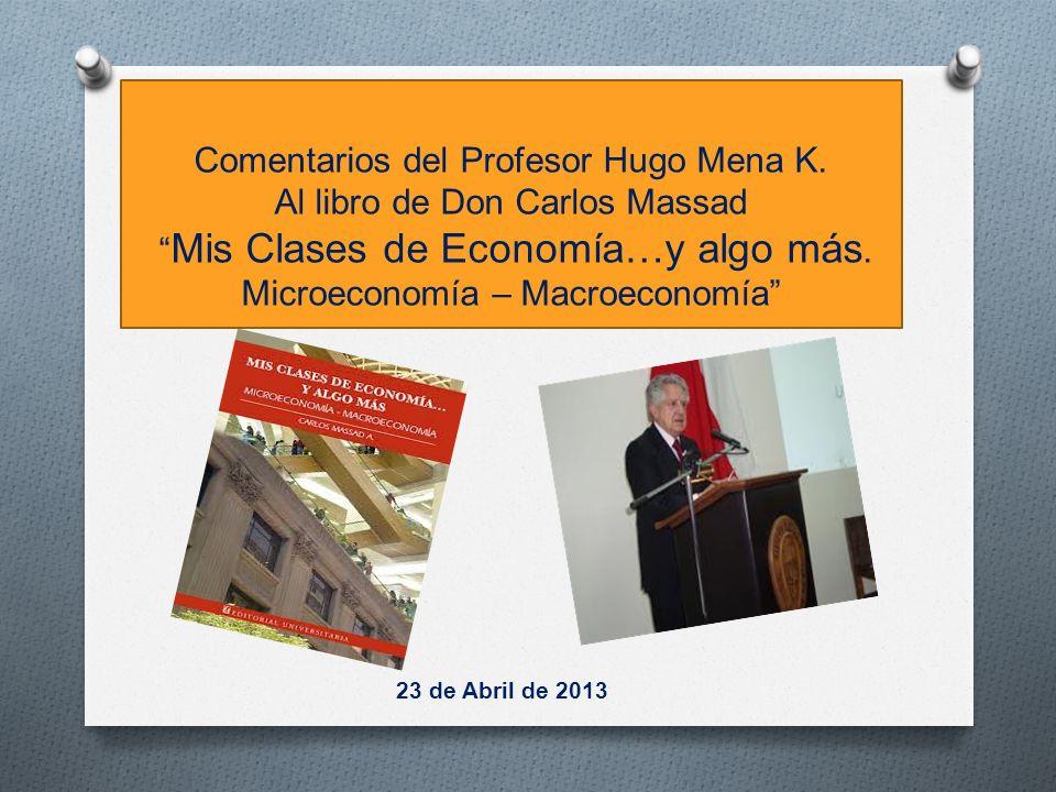 Comentarios del Profesor Hugo Mena K.