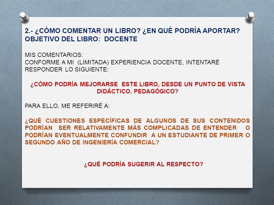 3.- EN EL CAPÍTULO I.En general, bastante claro, didáctico.