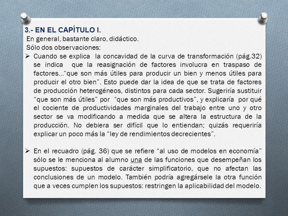 4.- EN EL CAPÍTULO III.Sugiero no hablar de dinero (stock) sino de ingreso (flujo).