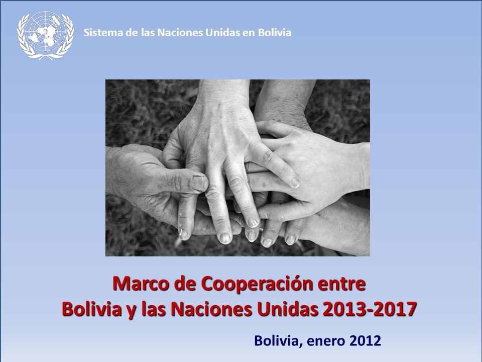 El Sistema de Naciones Unidas en Bolivia Este Marco incluye la colaboración de 20 agencias de Naciones Unidas, de las cuales 9 tiene representación oficial en Bolivia.
